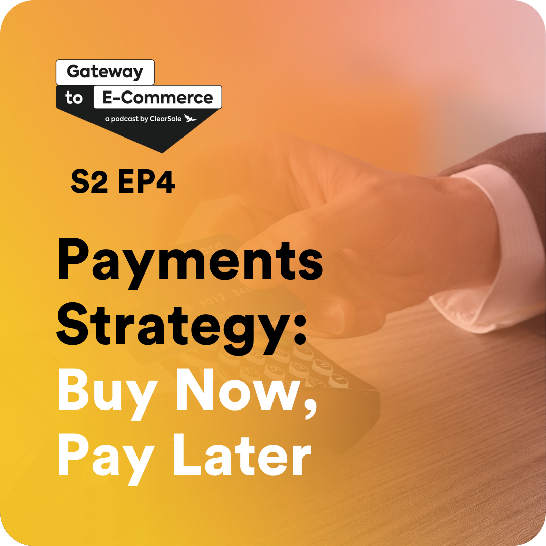 Payments Strategy: Buy Now, Pay Later