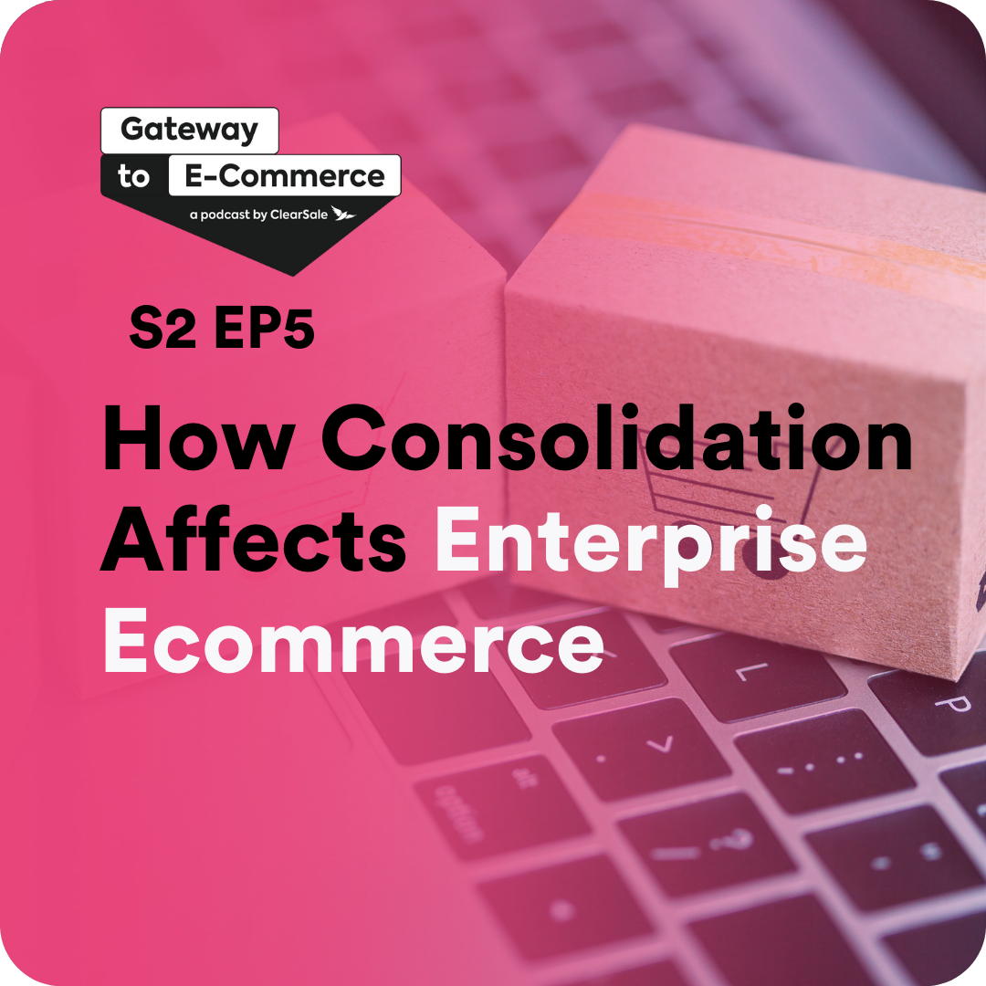 How Consolidation Affects Enterprise Ecommerce