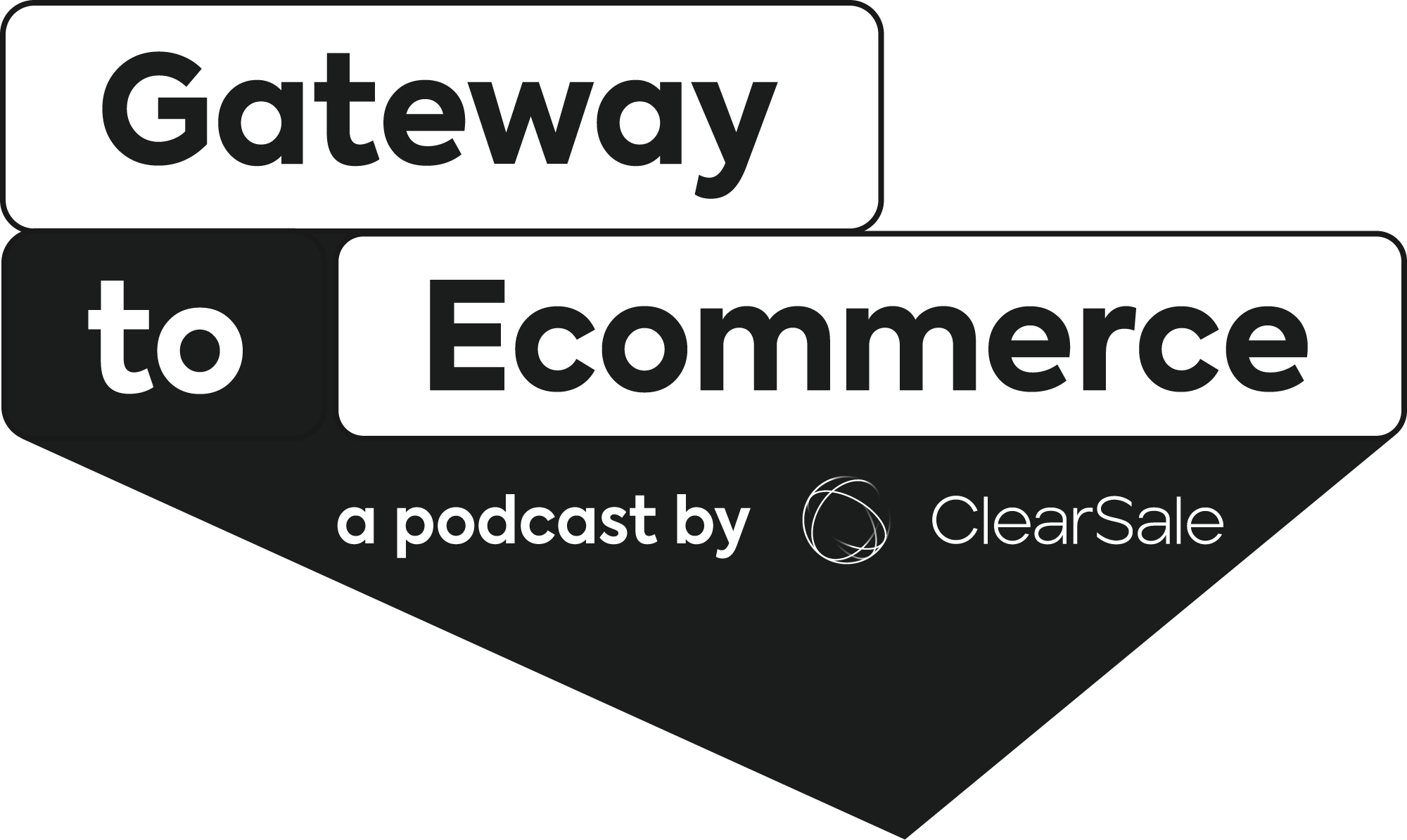 Gateway to E-Commerce a Podcast by ClearSale